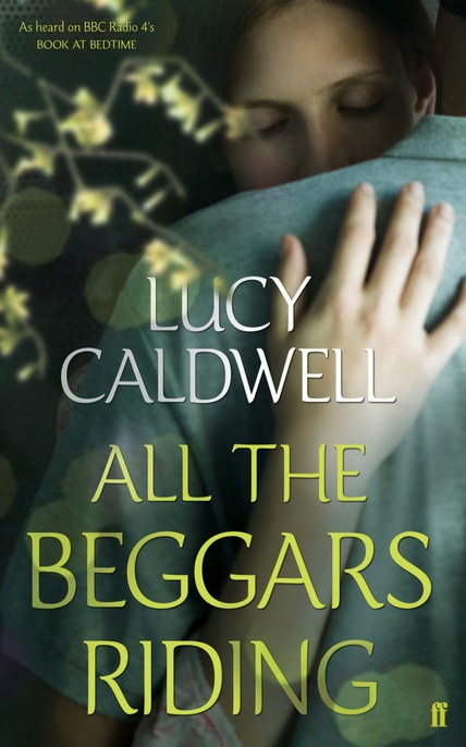 All The Beggars Riding book cover