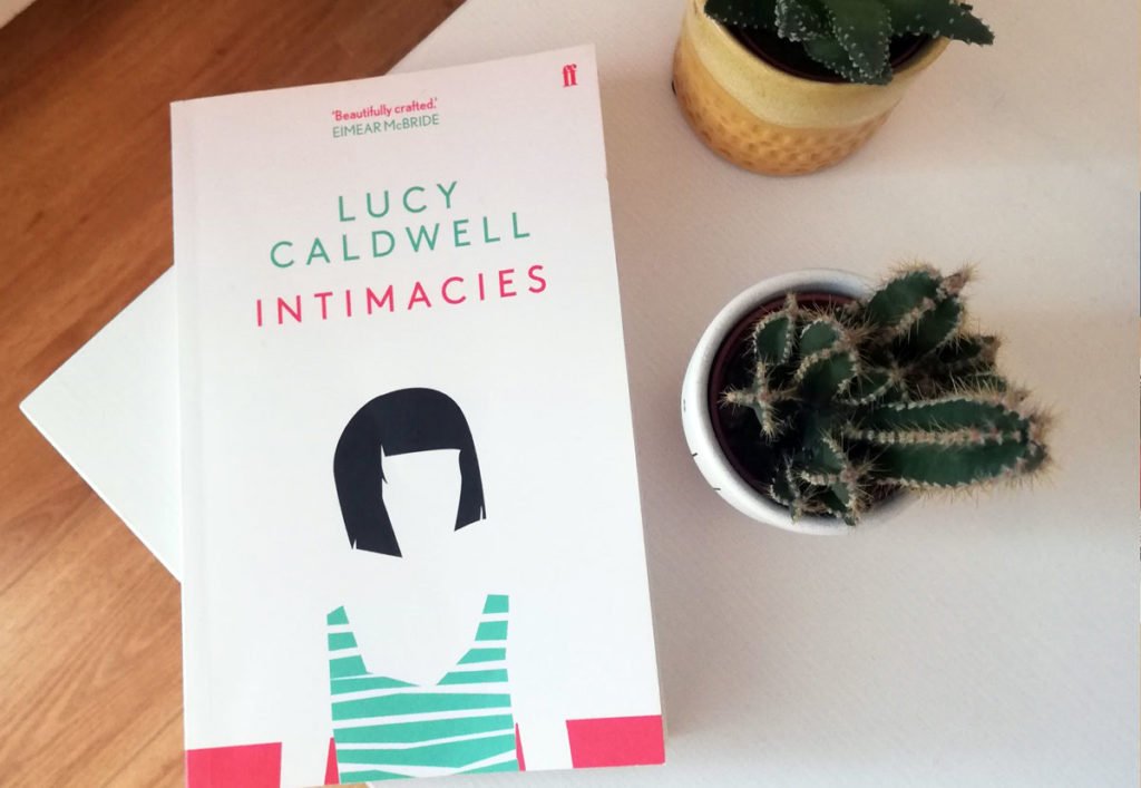 Intimacies by Lucy Caldwell review – too close for comfort